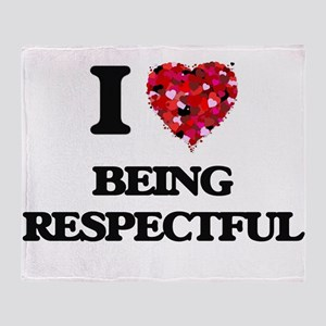 I Love Being Respectful Throw Blanket