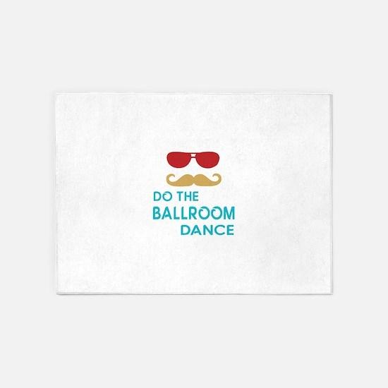 Do The Ballroom Dance 5'x7'Area Rug