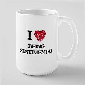 I Love Being Sentimental Mugs