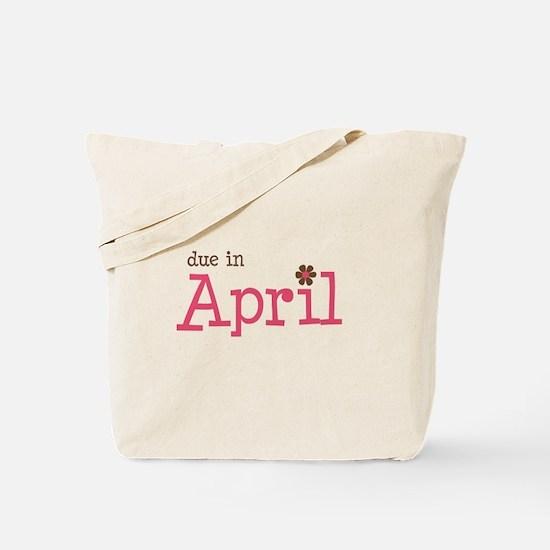due in April brown pink Tote Bag