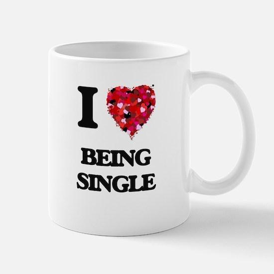 I Love Being Single Mugs