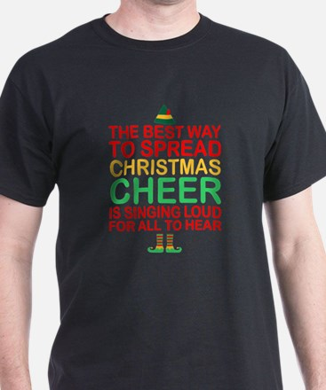 The Best Way To Spread Christmas Cheer Sin T-Shirt