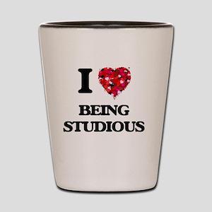 I love Being Studious Shot Glass