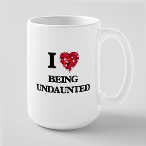 I love Being Undaunted Mugs