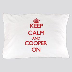 Keep Calm and Cooper ON Pillow Case