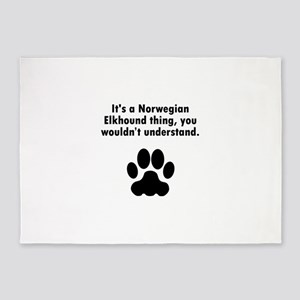 Its A Norwegian Elkhound Thing 5'x7'Area Rug