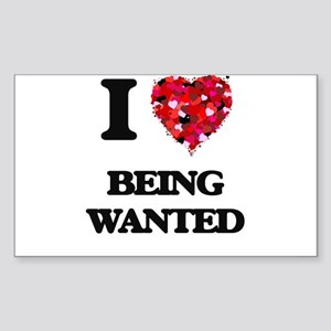 I love Being Wanted Sticker