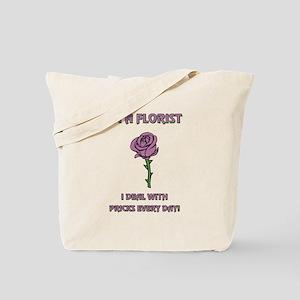 I'M A FLORIST Tote Bag