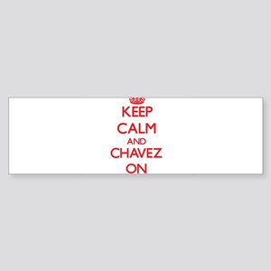 Keep Calm and Chavez ON Bumper Sticker
