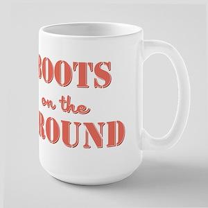 BOOTS on the GROUND Large Mug