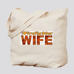 FIREFIGHTER WIFE Tote Bag