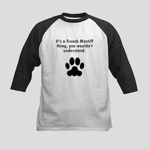 Its A French Mastiff Thing Baseball Jersey