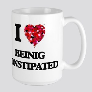 I love Beinig Constipated Mugs