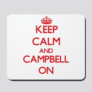 Keep Calm and Campbell ON Mousepad