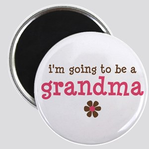 going to be a grandma Magnet