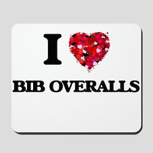 I Love Bib Overalls Mousepad