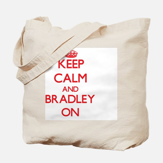 Keep Calm and Bradley ON Tote Bag