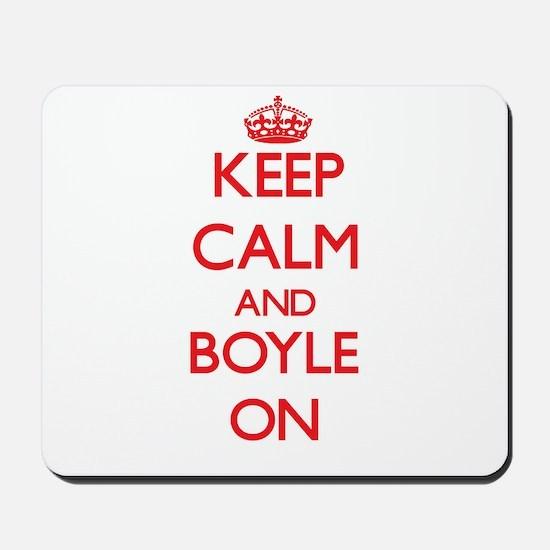 Keep Calm and Boyle ON Mousepad