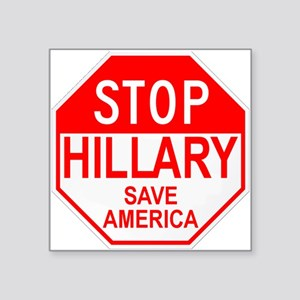 Stop Hillary Save America Square Sticker