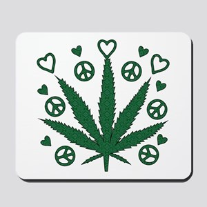 Peace Love Weed Mousepad