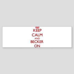 Keep Calm and Becker ON Bumper Sticker