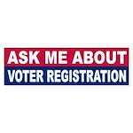 Bumper Sticker ASK ME ABOUT VOTER REGISTRATION