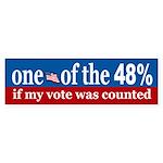 ONE OF THE 48% Bumper Sticker