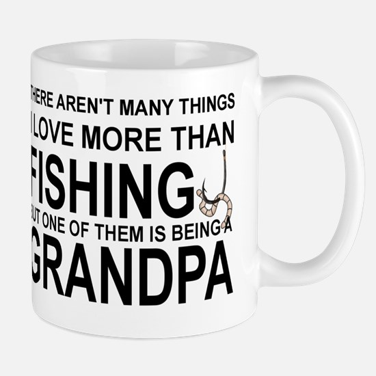 GRAND PA - THERE AREN'T MANY THINGS I   Mug