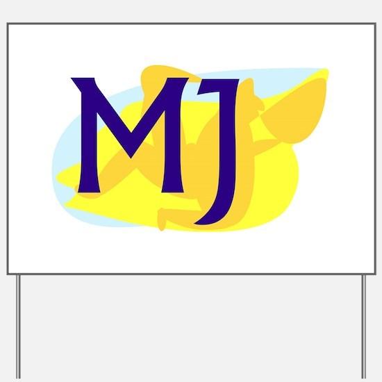 MJ Yard Sign