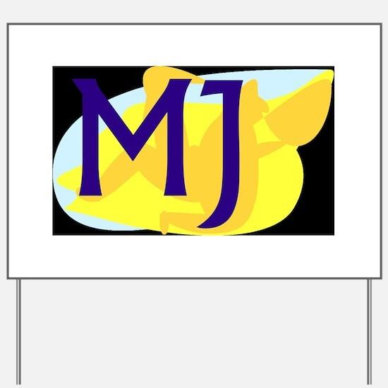 MJ (DARK) Yard Sign