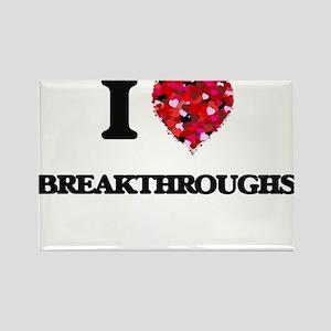 I Love Breakthroughs Magnets