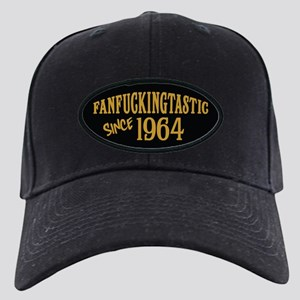 Fanfuckingtastic Since 1964 Black Cap