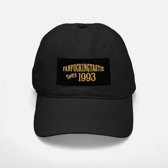 Fanfuckingtastic Since 1993 Baseball Hat
