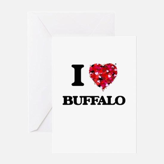 I Love Buffalo Greeting Cards
