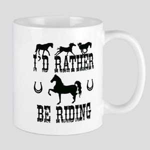 Horse - I'd Rather Be Riding Mugs