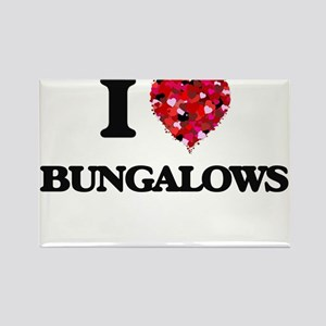 I Love Bungalows Magnets