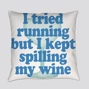 Lazy Slacker - Spilling My Wine Everyday Pillow