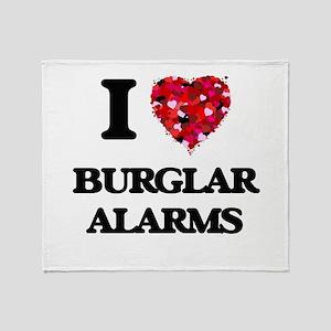I Love Burglar Alarms Throw Blanket