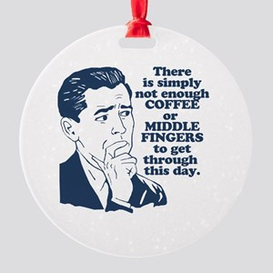Coffee And The Middle Finger Round Ornament