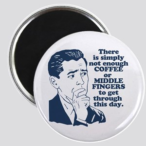 Coffee And The Middle Finger Magnet