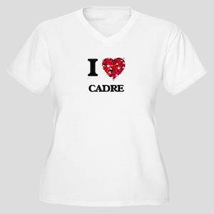 I love Cadre Plus Size T-Shirt
