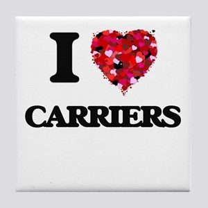 I love Carriers Tile Coaster