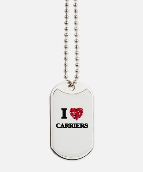 I love Carriers Dog Tags