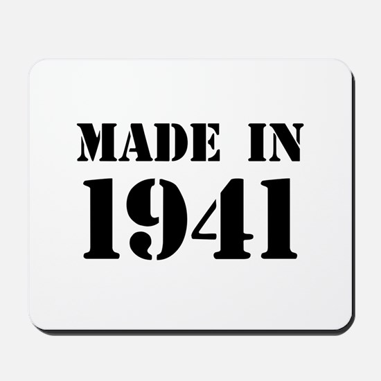 Made in 1941 Mousepad