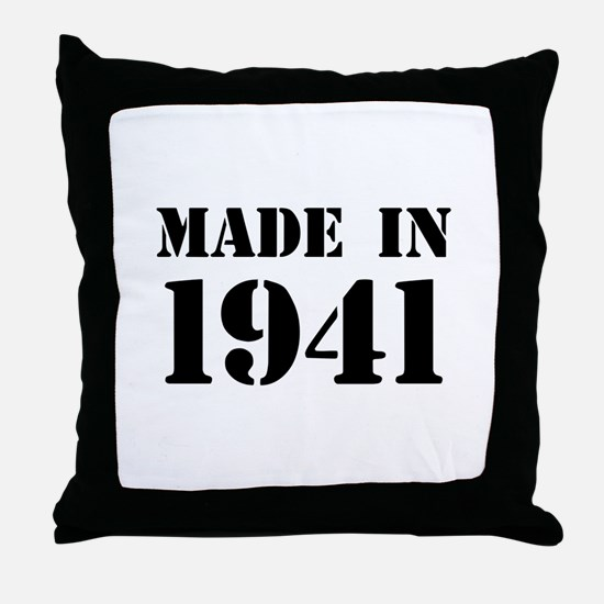 Made in 1941 Throw Pillow