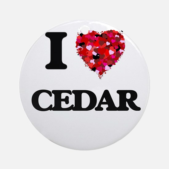 I love Cedar Ornament (Round)