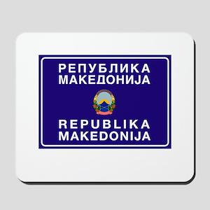 Welcome to Macedonia Mousepad