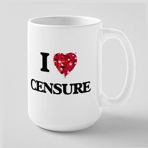 I love Censure Mugs