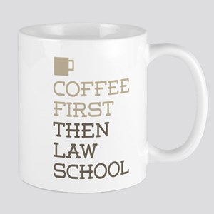 Coffee Then Law School Mugs