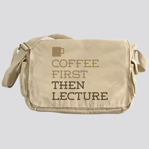 Coffee Then Lecture Messenger Bag
